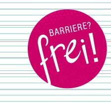 Barriere? frei!